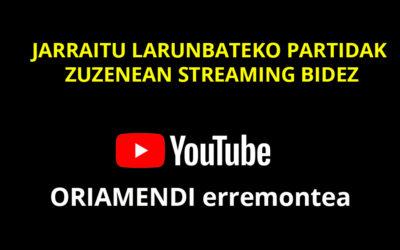 Partiduak zuzenean larunbatean streaming bidez YouTube-n